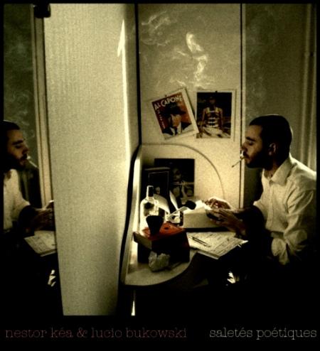 Lucio Bukowski & Nestor Kéa - Saletés Poétiques(cover)