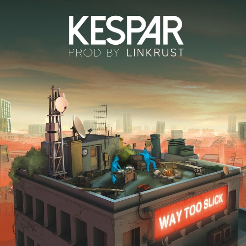 Kespar - Way Too Slick (cover)